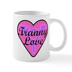 Tranny Love 11 oz Ceramic Mug