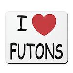 I heart futons Mousepad