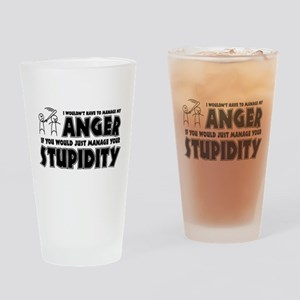 Anger vs. Stupidity Drinking Glass