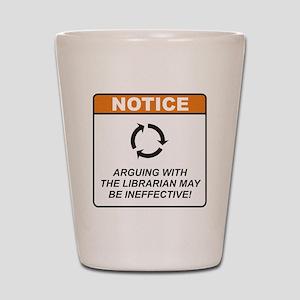 Librarian / Argue Shot Glass