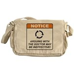 Doctor / Argue Messenger Bag