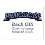 Pharmacist / Back Off Small Poster