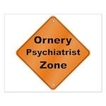 Ornery Psychiatrist Small Poster