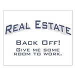 Real Estate / Back Off Small Poster
