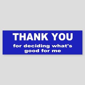 thank you... Bumper Sticker