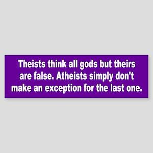 atheists... Bumper Sticker