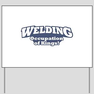 Welding / Kings Yard Sign