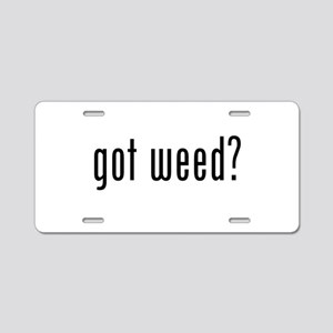 Got Weed? Aluminum License Plate