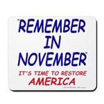 Remember November Mousepad