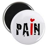 I LOVE PAIN Magnet