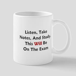 This Will Be On The Exam Mug