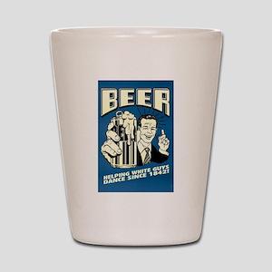 Beer Helping White Guys Dance Shot Glass