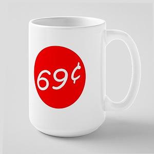 69 Cents Large Mug