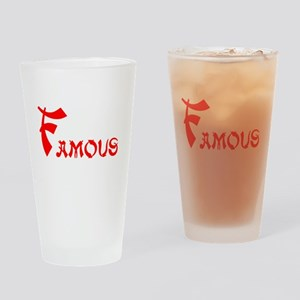 Famous Drinking Glass