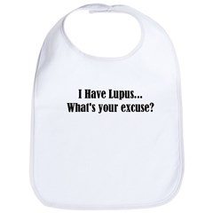I Have Lupus... What's Your E Bib