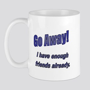 Go Away! Mug