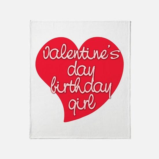 Valentine Day Birthday Girl Throw Blanket