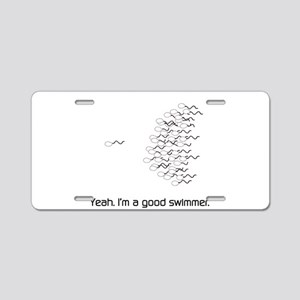Yeah. I'm a good swimmer. Aluminum License Plate