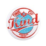 """One of A kind 2 3.5"""" Button"""