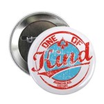 """One of A kind 2 2.25"""" Button"""