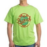 One of A kind 2 Green T-Shirt