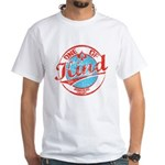 One of A kind 2 White T-Shirt