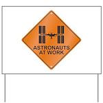 ISS / Work Yard Sign