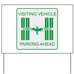 Visiting Vehicle Yard Sign