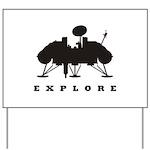 Viking / Explore Yard Sign