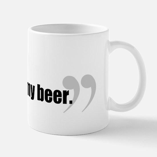 Here, Hold My Beer. Mug