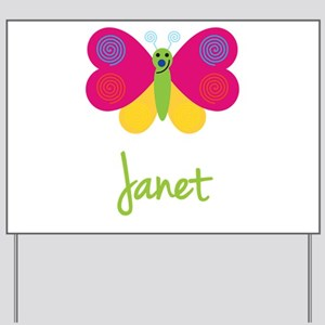 Janet The Butterfly Yard Sign