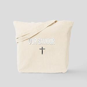 our saviour Tote Bag