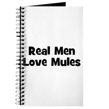 Real Men Love Mules Journal