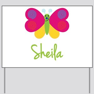 Sheila The Butterfly Yard Sign