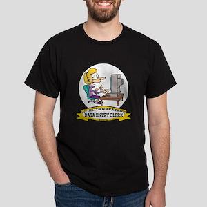 WORLDS GREATEST DATA ENTRY CLERK Dark T-Shirt