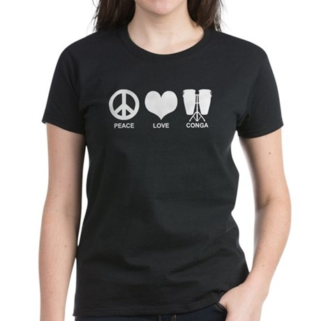 Peace Love Conga Women's Dark T-Shirt