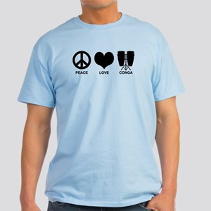 Peace Love Conga Light T-Shirt