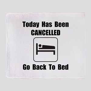 Today Cancelled Throw Blanket