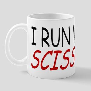 """I Run With Scissors"" Mug"
