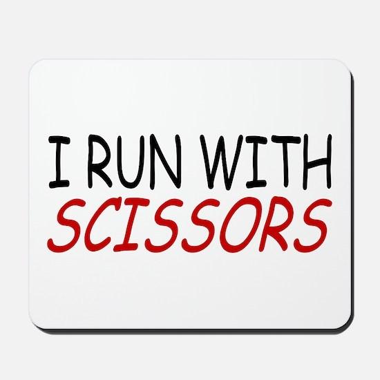 """I Run With Scissors"" Mousepad"