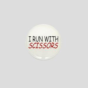 """""""I Run With Scissors"""" Mini Button"""