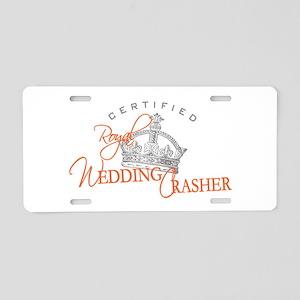 Royal Wedding Crashers Aluminum License Plate