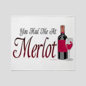 You Had Me At Merlot Throw Blanket