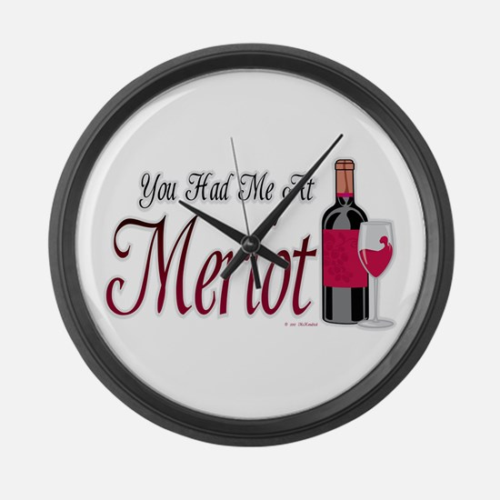You Had Me At Merlot Large Wall Clock