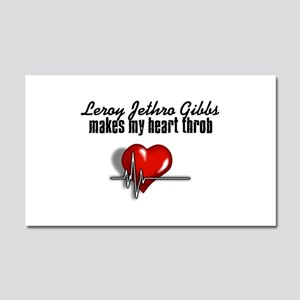 Leroy Jethro Gibbs makes my heart throb Car Magnet