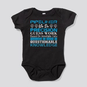Pipeliner Do Precision Work Unreliable D Body Suit