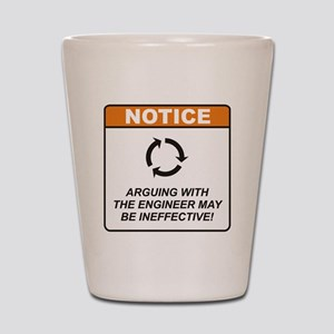 Engineer / Argue Shot Glass