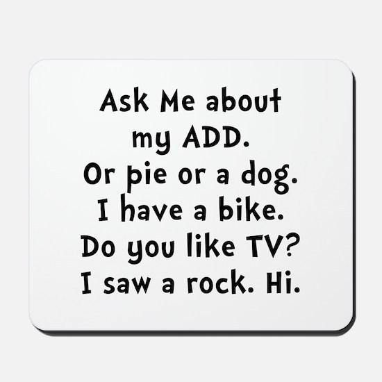 My ADD Mousepad