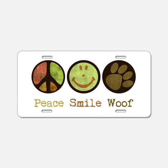Smile and WOOF Aluminum License Plate