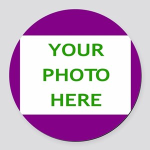 ADD YOUR PHOTO HERE Round Car Magnet